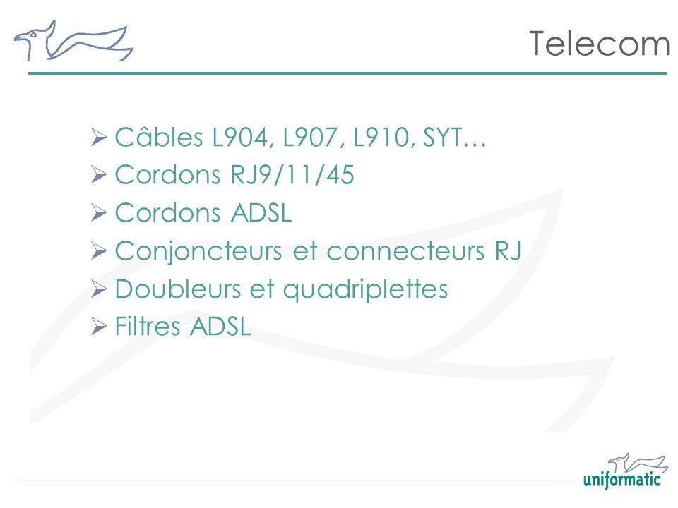 Telecom Câbles L904, L907, L910, SYT… Cordons RJ9/11/45 Cordons ADSL Conjoncteurs et connecteurs RJ Doubleurs et quadriplettes Filtres ADSL