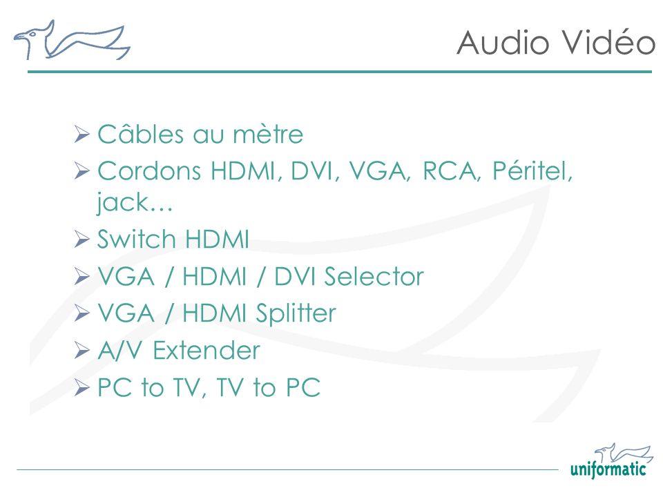 Audio Vidéo Câbles au mètre Cordons HDMI, DVI, VGA, RCA, Péritel, jack… Switch HDMI VGA / HDMI / DVI Selector VGA / HDMI Splitter A/V Extender PC to T