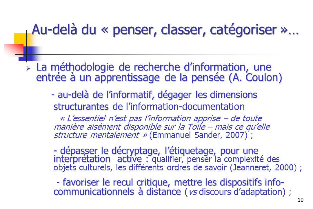 La méthodologie de recherche dinformation, une entrée à un apprentissage de la pensée (A. Coulon) La méthodologie de recherche dinformation, une entré