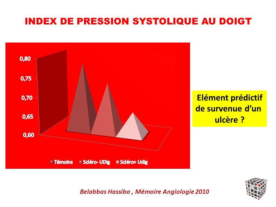 INDEX DE PRESSION SYSTOLIQUE AU DOIGT Belabbas Hassiba, Mémoire Angiologie 2010 Elément prédictif de survenue dun ulcère ?