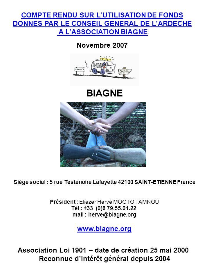 BIAGNE Siège social : 5 rue Testenoire Lafayette 42100 SAINT-ETIENNE France Président : Eliezer Hervé MOGTO TAMNOU Tél : +33 (0)6 79.55.01.22 mail : h