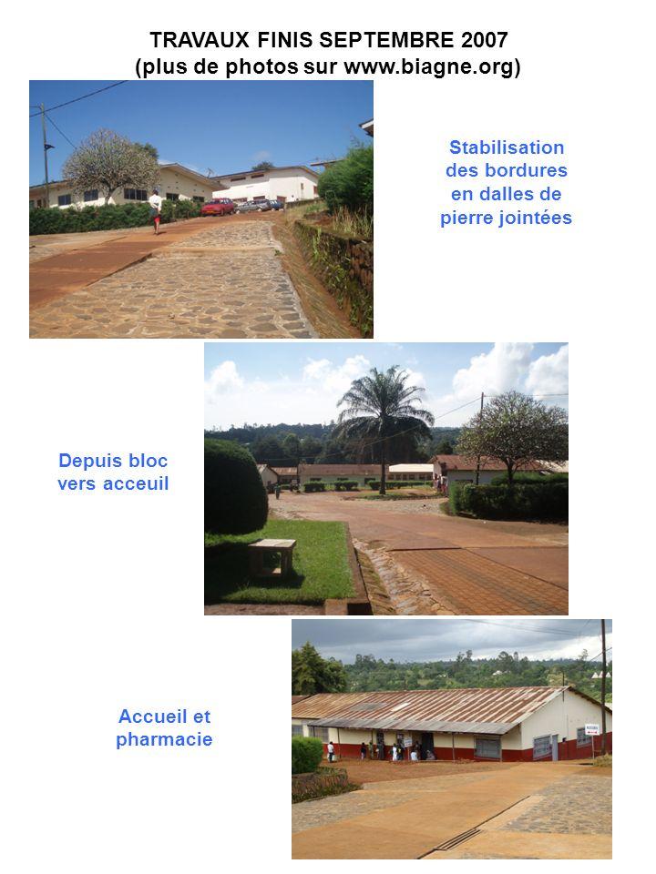 TRAVAUX FINIS SEPTEMBRE 2007 (plus de photos sur www.biagne.org) Stabilisation des bordures en dalles de pierre jointées Depuis bloc vers acceuil Accu