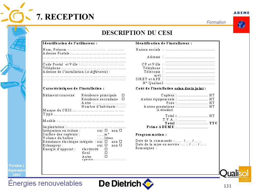 Version 2 Septembre 2001 131 7. RECEPTION DESCRIPTION DU CESI