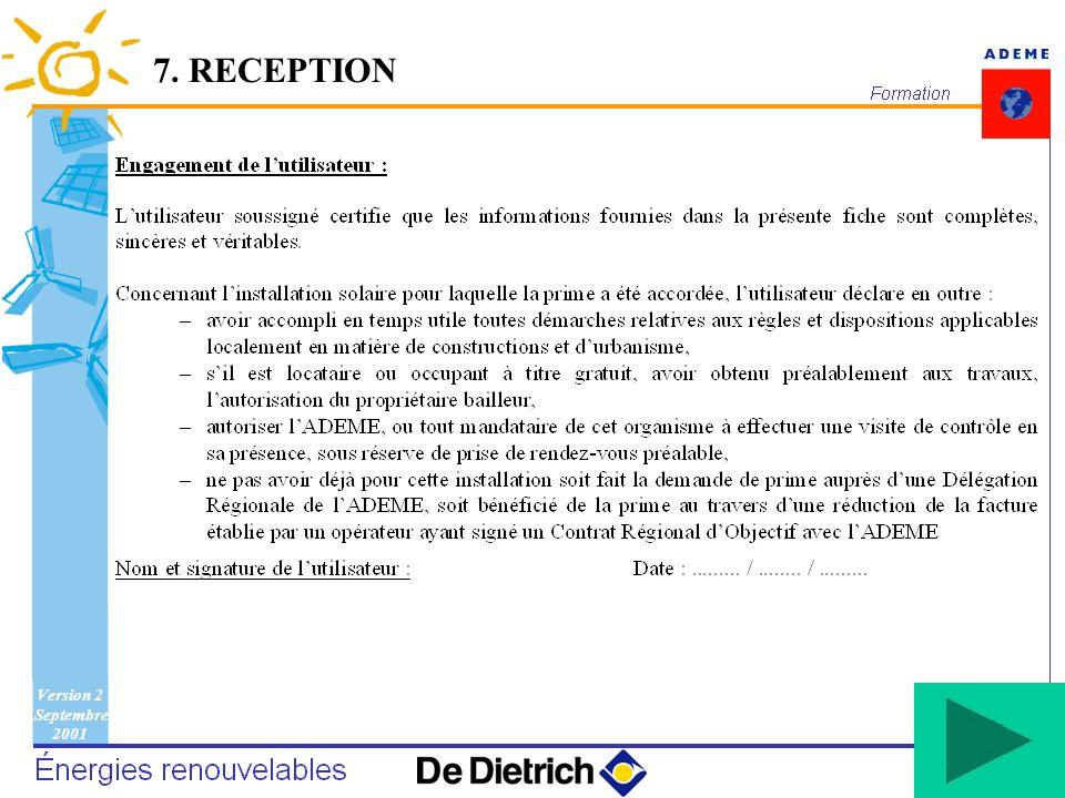 Version 2 Septembre 2001 133 7. RECEPTION