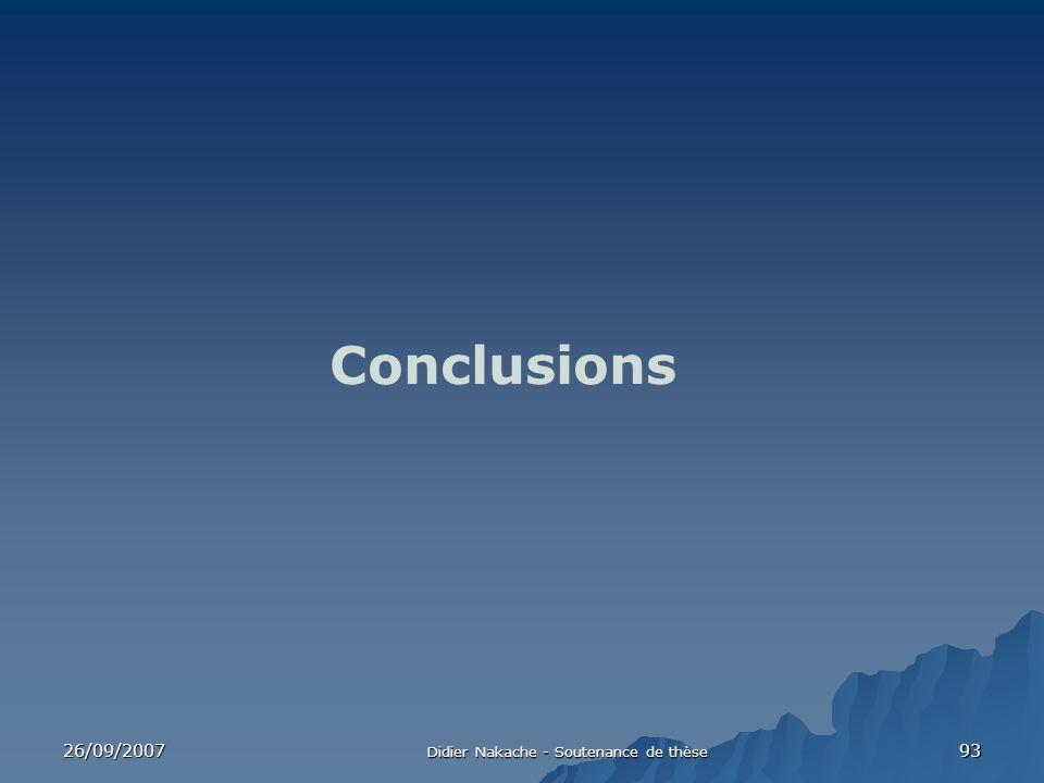 26/09/2007 Didier Nakache - Soutenance de thèse 93 Conclusions