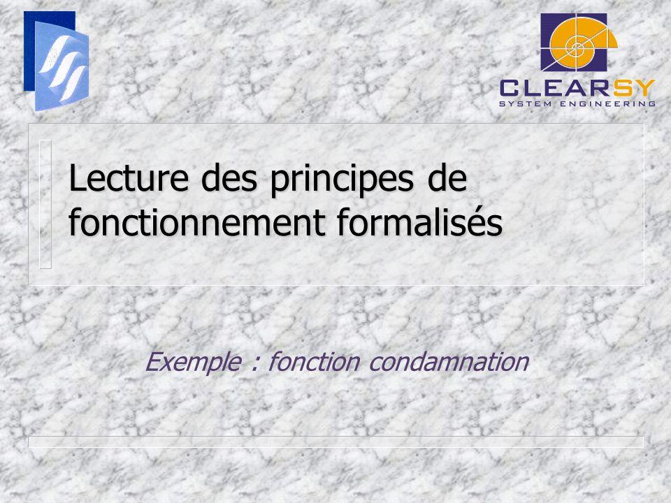 Lecture des principes de fonctionnement formalisés Exemple : fonction condamnation