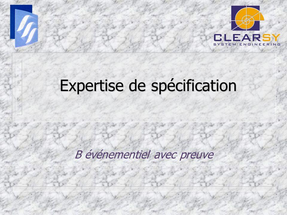 Expertise de spécification B événementiel avec preuve