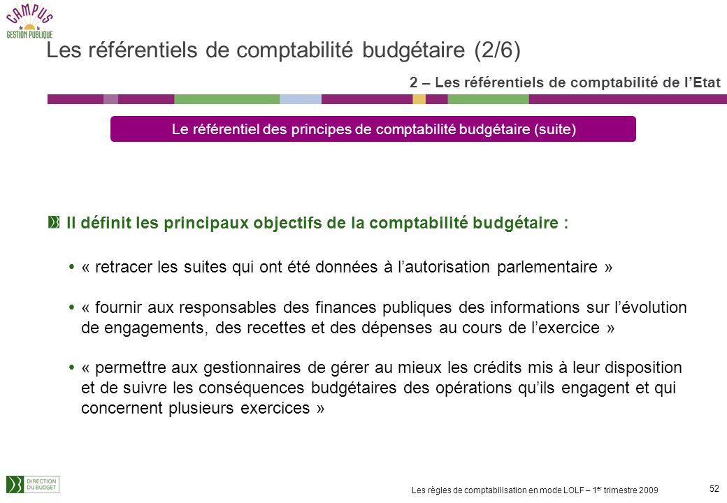 51 Les règles de comptabilisation en mode LOLF – 1 er trimestre 2009 Diffusé par circulaire ( DF-MNC-09-3004 du 22 janvier 2009 ), il précise les prin