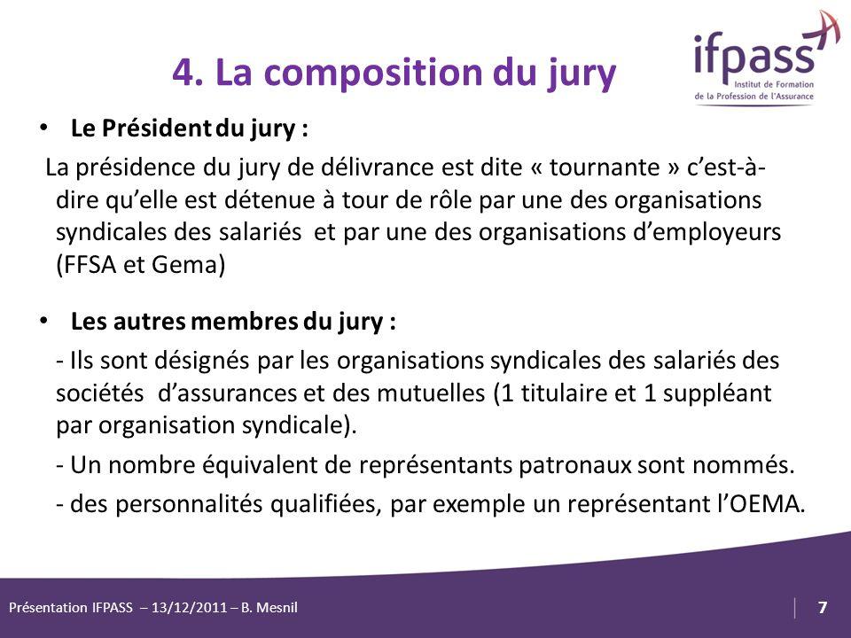 1 7 Logo Client ou Partenaire Le Président du jury : La présidence du jury de délivrance est dite « tournante » cest-à- dire quelle est détenue à tour