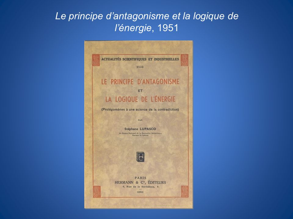 Le principe dantagonisme et la logique de lénergie, 1951