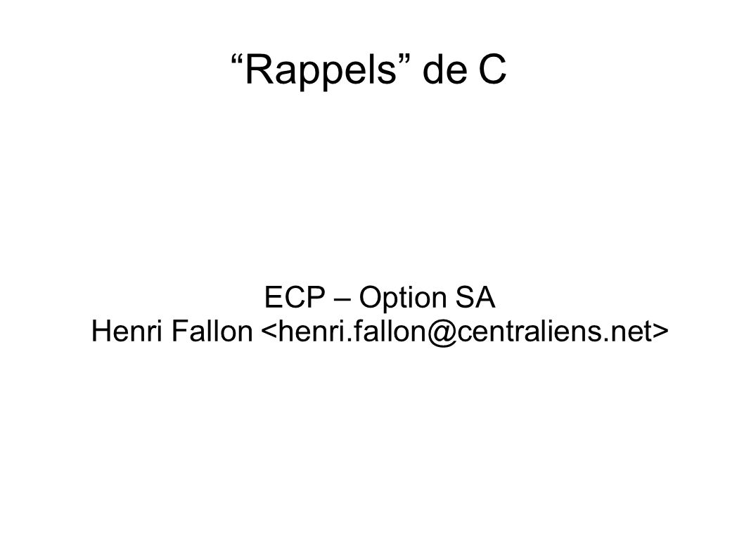 Rappels de C ECP – Option SA Henri Fallon