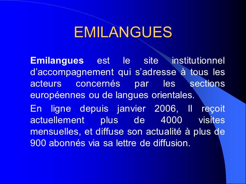 EMILANGUES Emilangues est le site institutionnel daccompagnement qui sadresse à tous les acteurs concernés par les sections européennes ou de langues