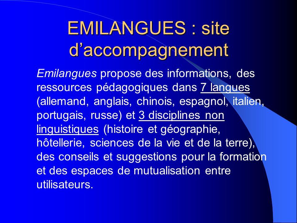 EMILANGUES : site daccompagnement Emilangues propose des informations, des ressources pédagogiques dans 7 langues (allemand, anglais, chinois, espagno