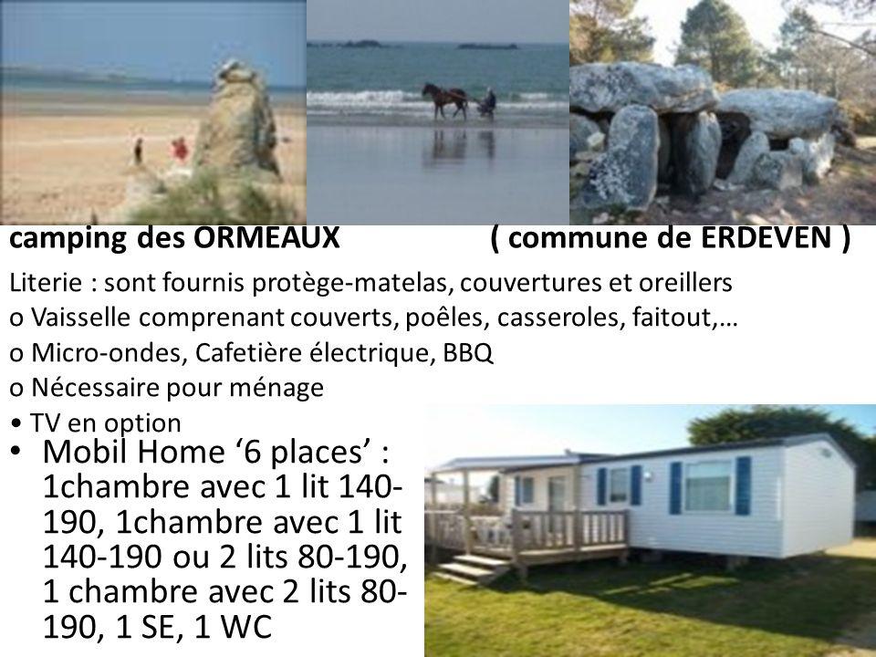 Mobil Home 6 places : 1chambre avec 1 lit 140- 190, 1chambre avec 1 lit 140-190 ou 2 lits 80-190, 1 chambre avec 2 lits 80- 190, 1 SE, 1 WC Literie :
