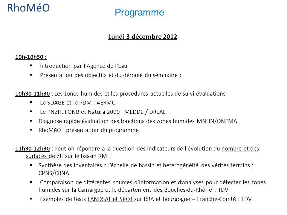 RhoMéO Programme 10h-10h30 : Introduction par l Agence de l Eau Présentation des objectifs et du déroulé du séminaire : 10h30-11h30 : Les zones humides et les procédures actuelles de suivi-évaluations Le SDAGE et le PDM : AERMC Le PNZH, lONB et Natura 2000 : MEDDE / DREAL Diagnose rapide évaluation des fonctions des zones humides MNHN/ONEMA RhoMéO : présentation du programme 11h30-12h30 : Peut-on répondre à la question des indicateurs de l évolution du nombre et des surfaces de ZH sur le bassin RM .