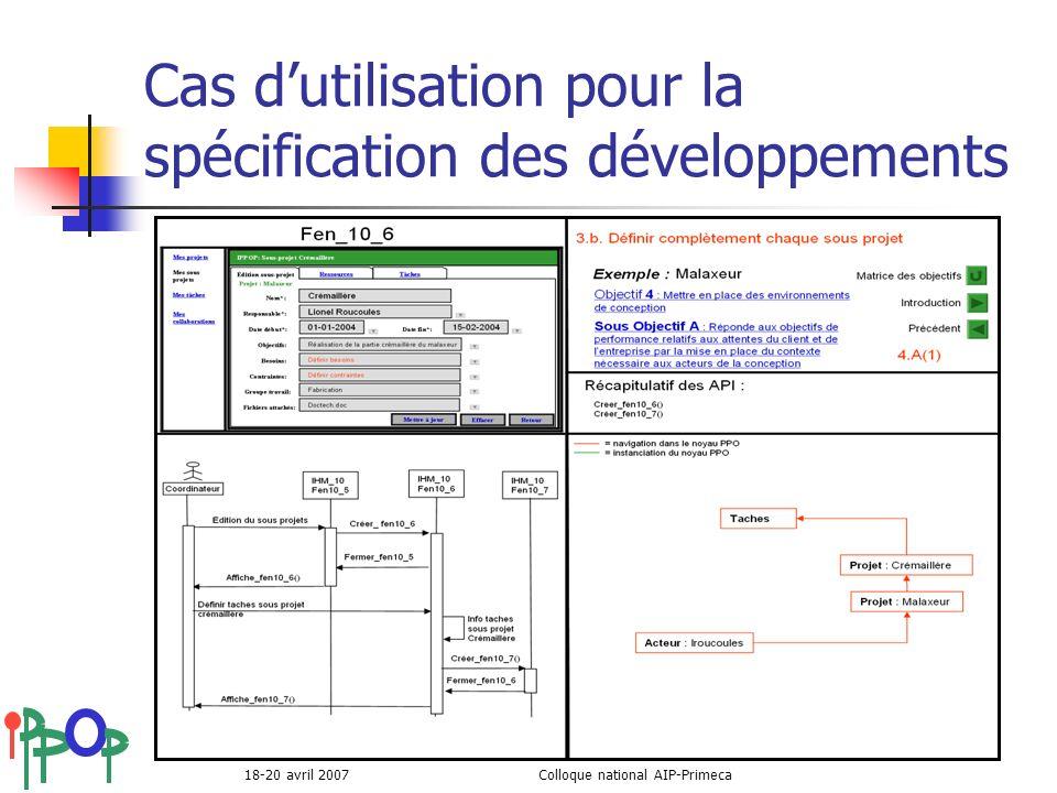 18-20 avril 2007Colloque national AIP-Primeca Cas dutilisation pour la spécification des développements