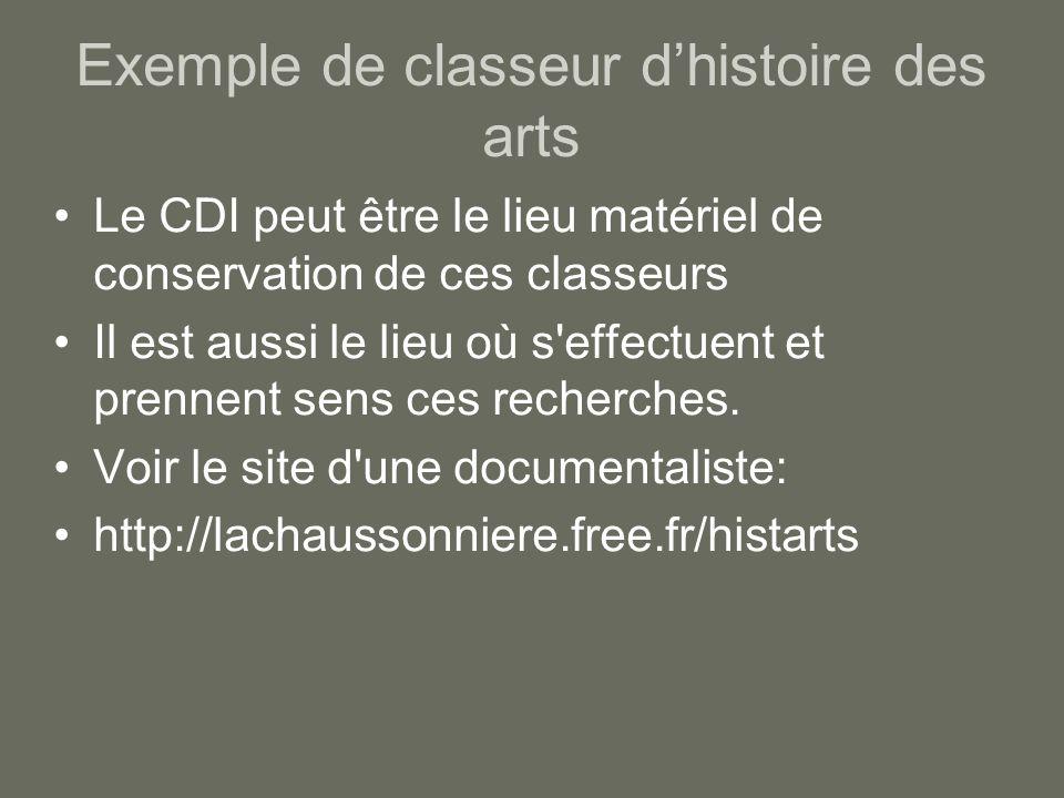 Exemple de classeur dhistoire des arts Le CDI peut être le lieu matériel de conservation de ces classeurs Il est aussi le lieu où s'effectuent et pren