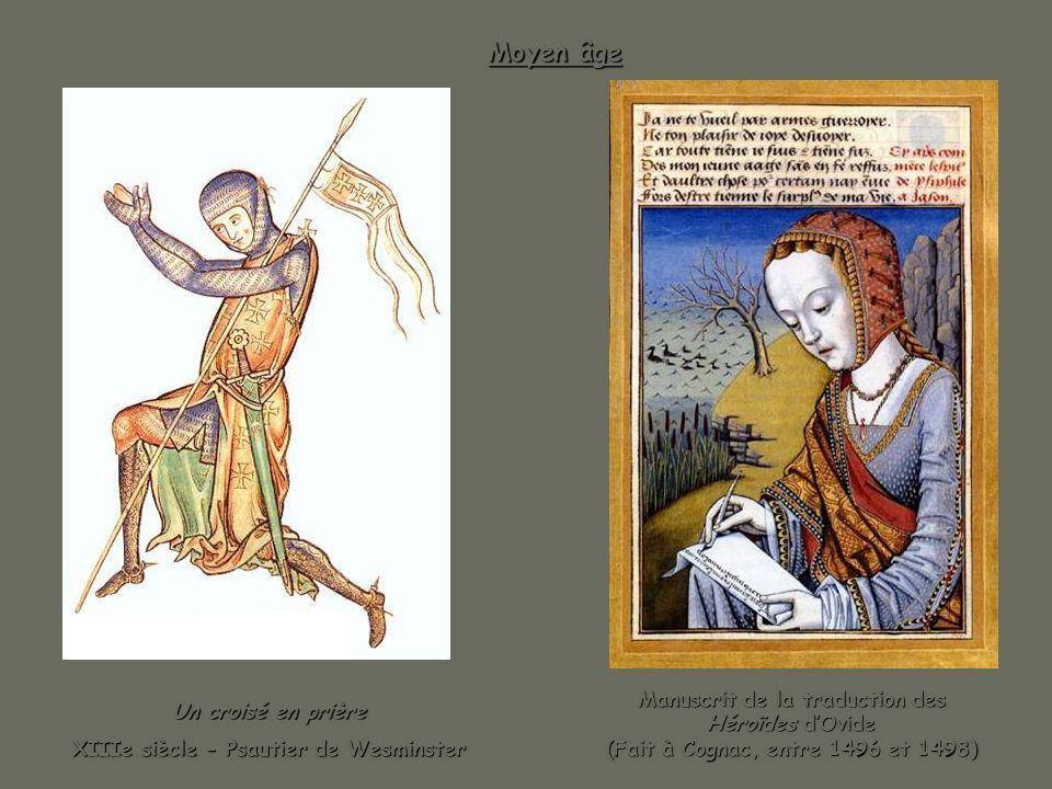 Moyen âge Un croisé en prière XIIIe siècle - Psautier de Wesminster Manuscrit de la traduction des Héroïdes dOvide (Fait à Cognac, entre 1496 et 1498)