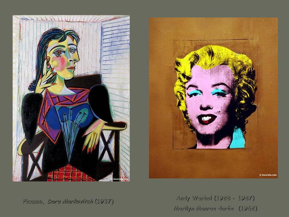 Picasso, Dora Markovitch (1937) Picasso, Dora Markovitch (1937) Andy Warhol (1928 - 1987) Andy Warhol (1928 - 1987) Marilyn Monroe dorée (1962) Marily