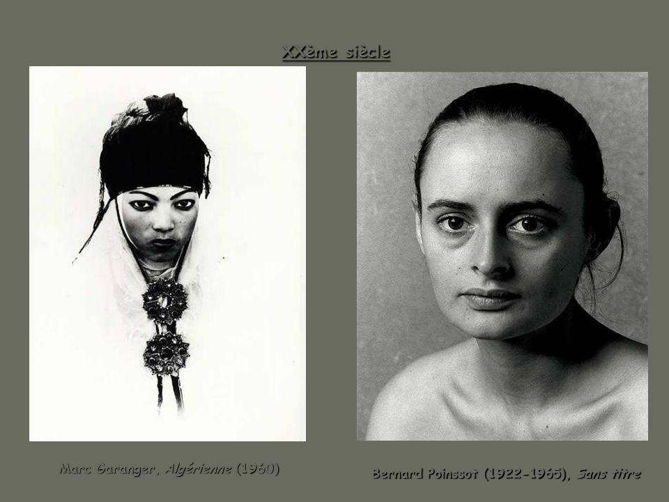XXème siècle Marc Garanger, Algérienne (1960) Marc Garanger, Algérienne (1960) Bernard Poinssot (1922-1965), Sans titre