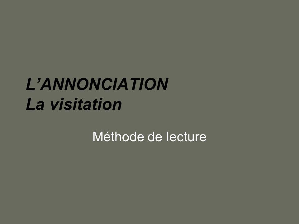 LANNONCIATION La visitation Méthode de lecture