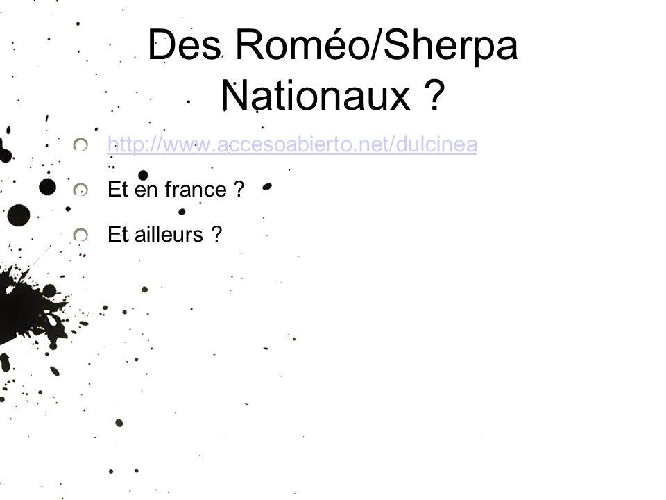 Des Roméo/Sherpa Nationaux ? http://www.accesoabierto.net/dulcinea Et en france ? Et ailleurs ?
