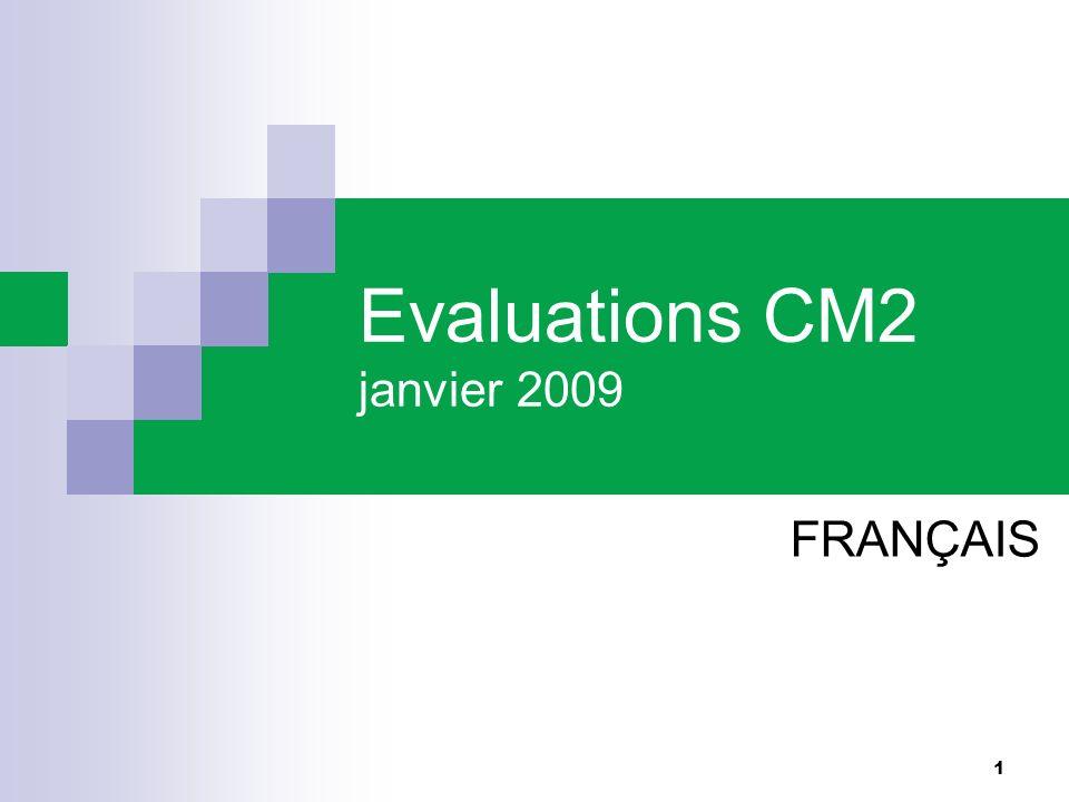 1 Evaluations CM2 janvier 2009 FRANÇAIS