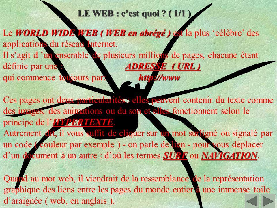 Le WEB, c est quoi ?