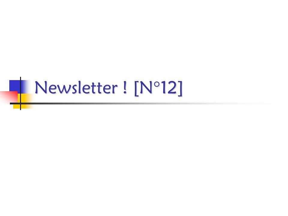 Newsletter ! [N°12]