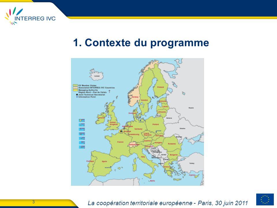 La coopération territoriale européenne - Paris, 30 juin 2011 14 2.