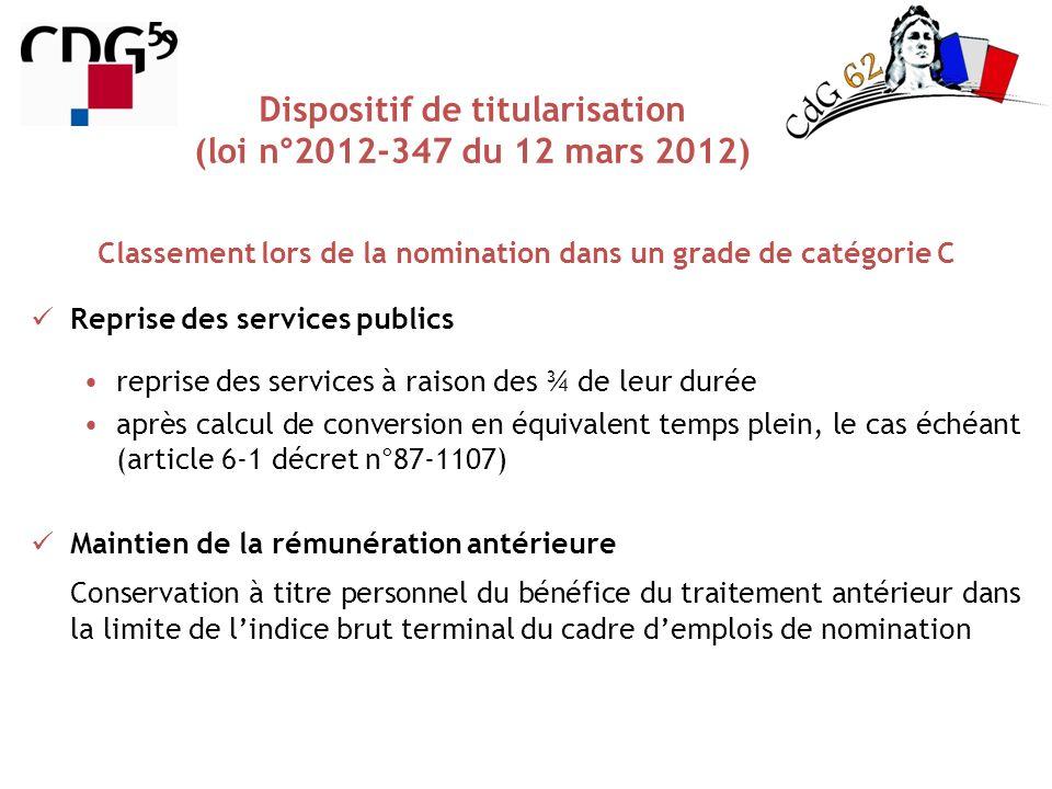 Reprise des services publics reprise des services à raison des ¾ de leur durée après calcul de conversion en équivalent temps plein, le cas échéant (a