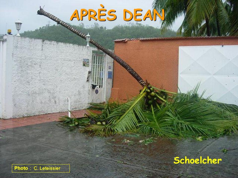 APRÈS DEAN Schoelcher Photo : C. Leteissier