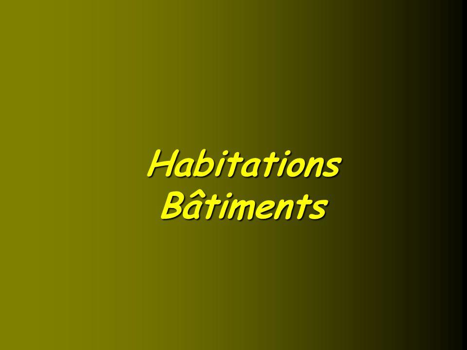 Habitations Bâtiments