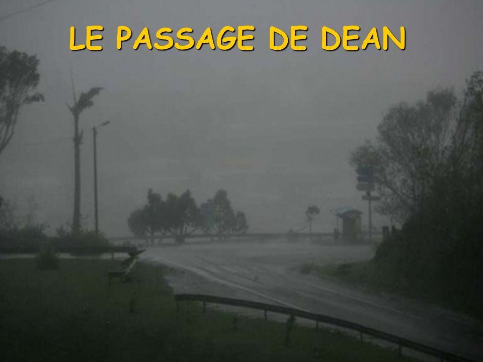 LE PASSAGE DE DEAN