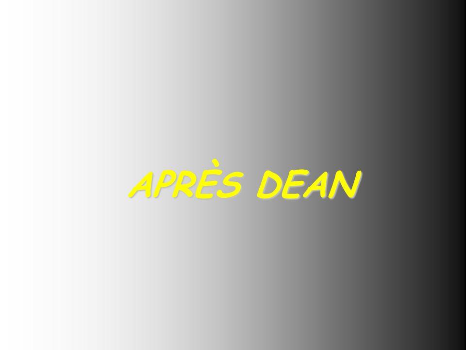 APRÈS DEAN