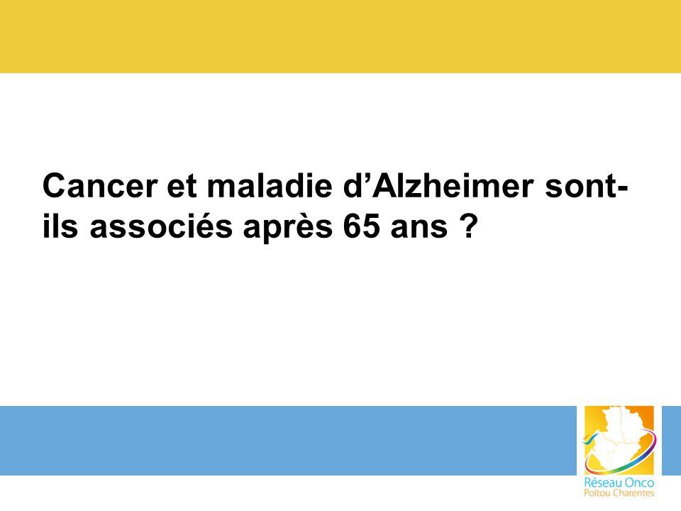 Cancer et maladie dAlzheimer sont- ils associés après 65 ans ?