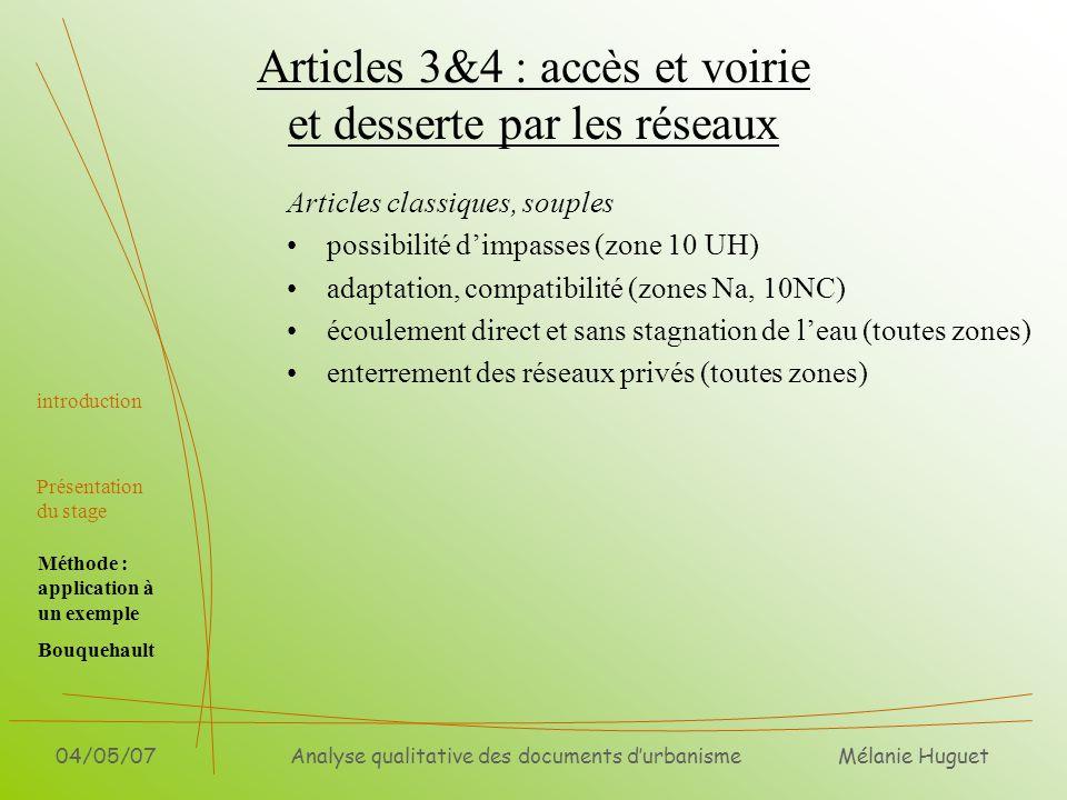 Mélanie Huguet 04/05/07Analyse qualitative des documents durbanisme Articles 3&4 : accès et voirie et desserte par les réseaux introduction Présentati