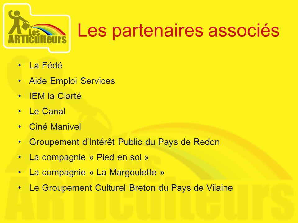 Les partenaires associés La Fédé Aide Emploi Services IEM la Clarté Le Canal Ciné Manivel Groupement dIntérêt Public du Pays de Redon La compagnie « P