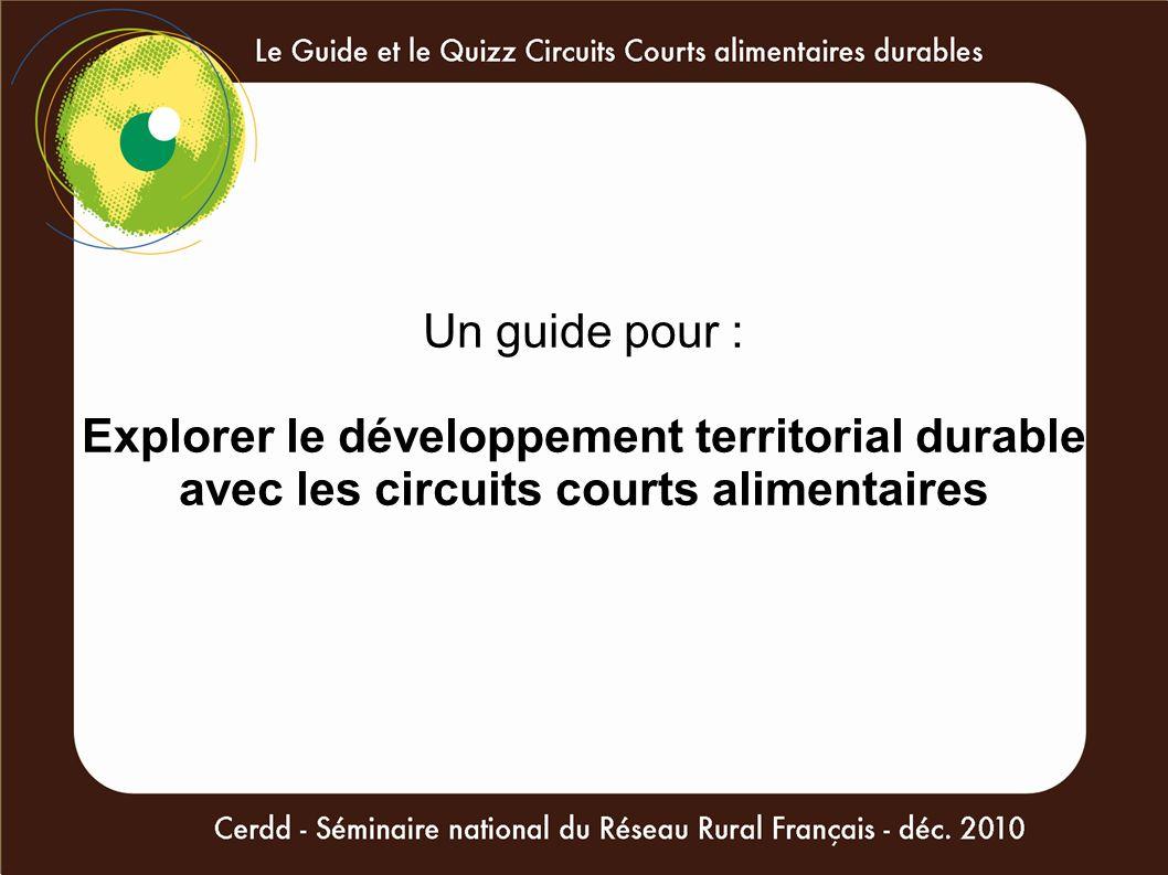 Un guide pour : Explorer le développement territorial durable avec les circuits courts alimentaires