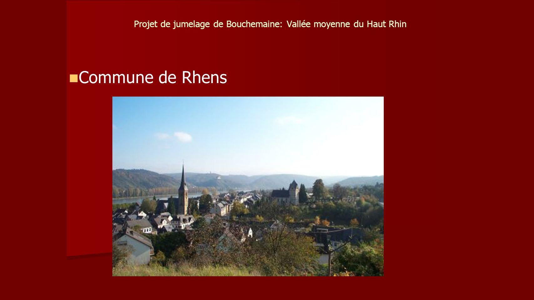 Projet de jumelage de Bouchemaine: Vallée moyenne du Haut Rhin Commune de Rhens