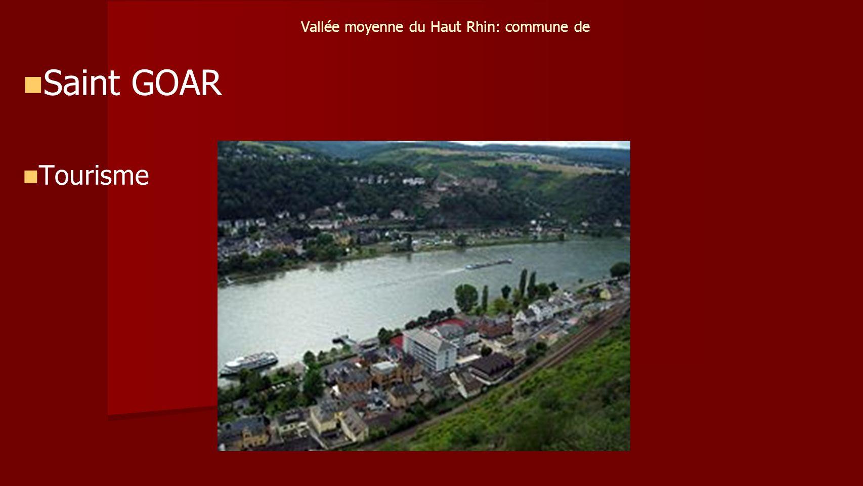 Vallée moyenne du Haut Rhin: commune de Saint GOAR Tourisme