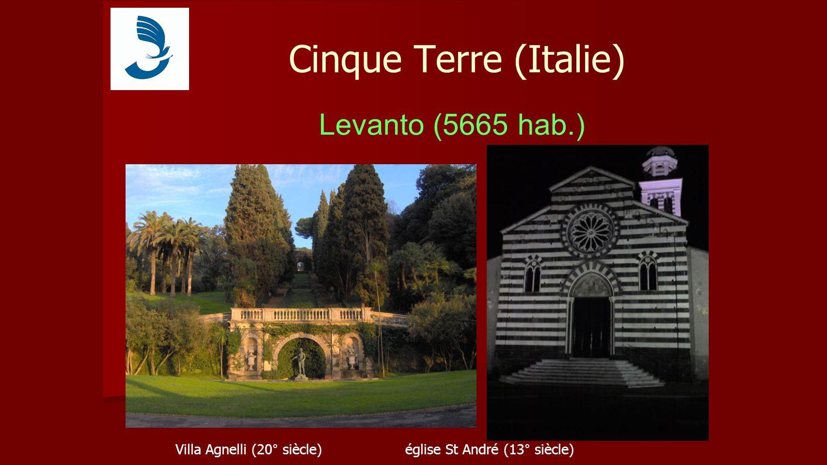 Cinque Terre (Italie) Levanto (5665 hab.) Villa Agnelli (20° siècle)église St André (13° siècle)
