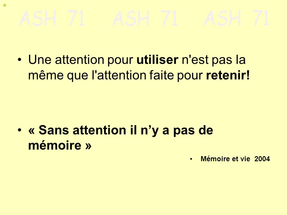 attention superficielle permanente mémoires-passoires. *