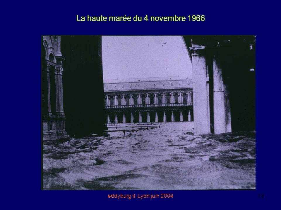 eddyburg.it, Lyon juin 200413 La haute marée du 4 novembre 1966