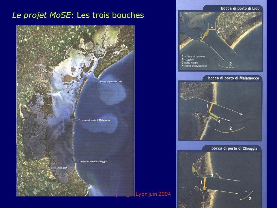 eddyburg.it, Lyon juin 200414 Le projet MoSE: Les trois bouches