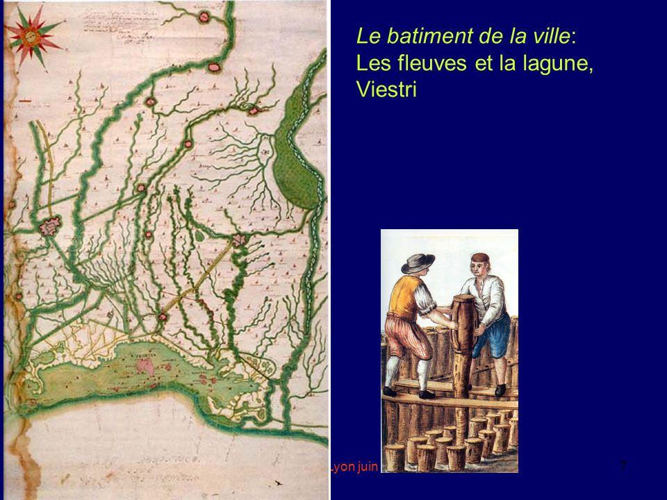 eddyburg.it, Lyon juin 20047 Le batiment de la ville: Les fleuves et la lagune, Viestri