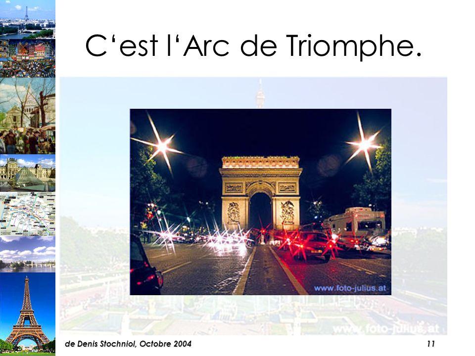 10de Denis Stochniol, Octobre 2004 Cest le musée du Louvre et la pyramide.