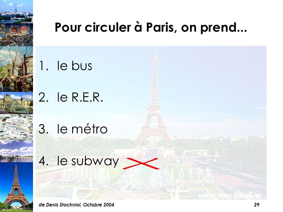 28de Denis Stochniol, Octobre 2004 Les curiosités à Paris sont...