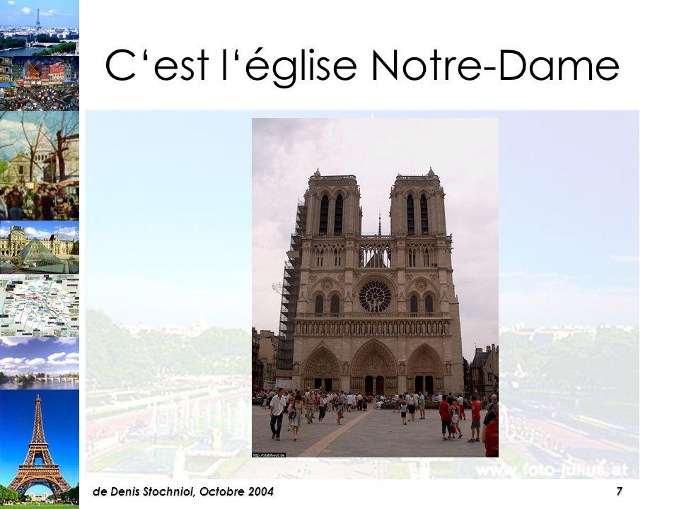 7de Denis Stochniol, Octobre 2004 Cest léglise Notre-Dame