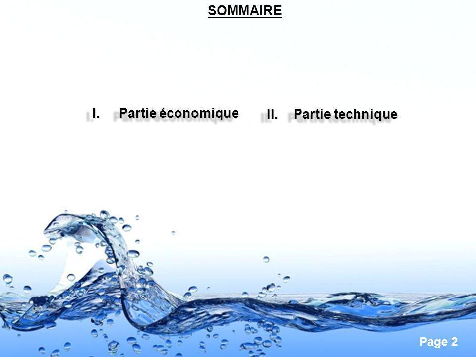 Page 2 SOMMAIRE I.Partie économique Partie économiquePartie économique I.Partie économique Partie économiquePartie économique II.Partie technique